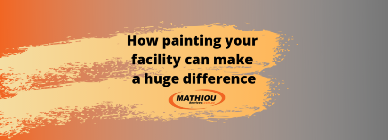 painting your facility can make a huge difference