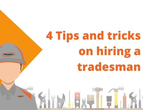 Tips and Tricks on how to hire a tradesman