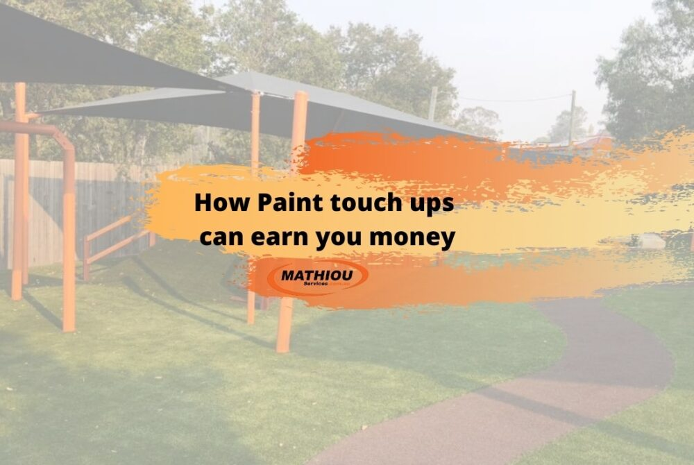 How Paint touch ups can earn you money -blog