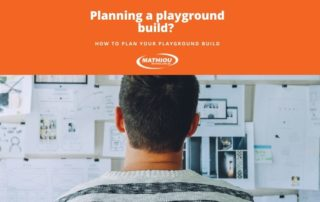 Planning your playground build