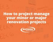 How to project manage your minor or major renovation projects