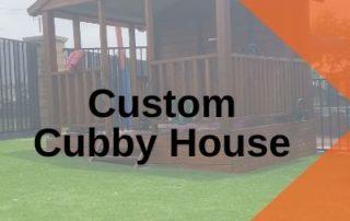 Custom Cubby House playground