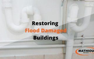 Restoring Flood Damaged Buildings