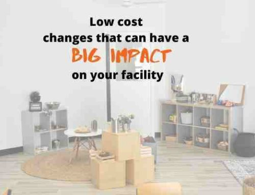 Low cost, high impact changes- childcare