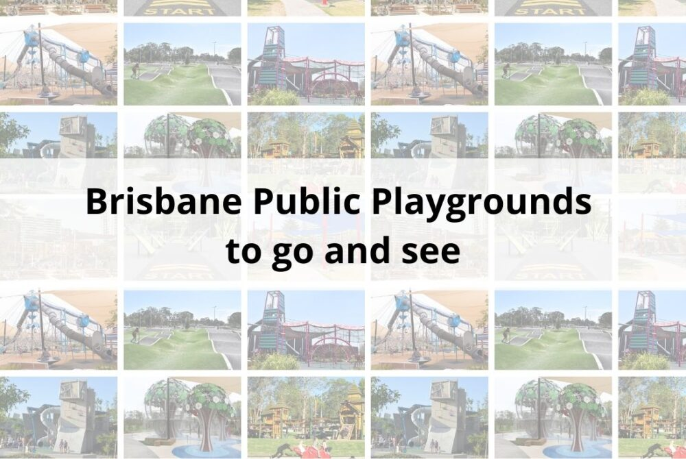 Brisbane playgrounds to see