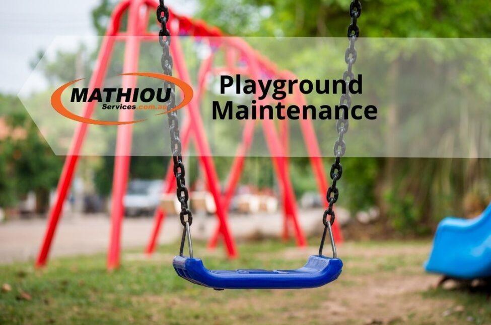 Playground Maintenance Requirements
