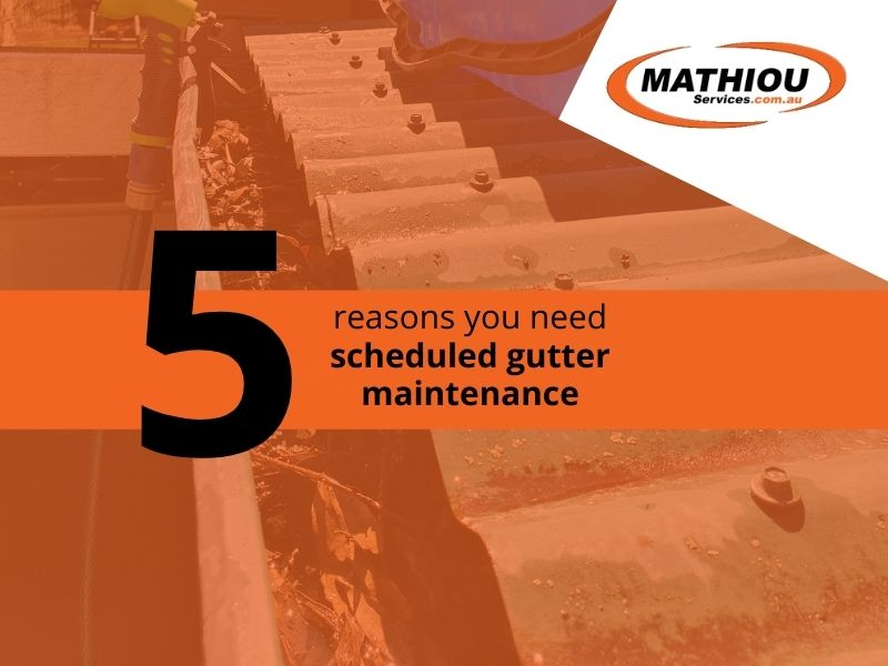 5 reasons why you need to scheduled gutter maintenance