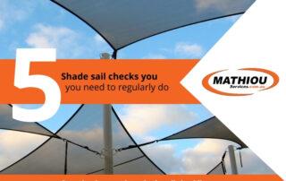 5 shade sails checks - Your complete shade sail checklist